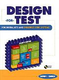 Design-For-Test for Digital Ic's & Embedded Core Systems