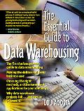 Essential Guide to Data Warehousing