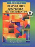 Exploring Microsoft Office 2000 Proficient Certification Edition