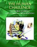 Human Challenge Managing Yourself and Others in Organizations