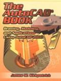 Autocad Book Drawing, Modeling, and Applications Using Autocad 2000