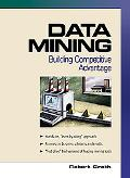 Data Mining Building Competitive Advantage