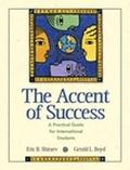 Accent of Success A Practical Guide for International Students