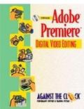 Adobe Premiere 5 Digital Video Editing