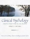 Clinical Psychology Evolving Theory, Practice, and Research