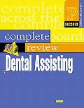 Complete Review of Dental Assisting