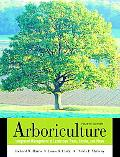 Arboriculture Integrated Management of Landscape Trees, Shrubs, and Vines