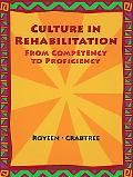Cultural In Rehabilitation From Competency to Proficiency