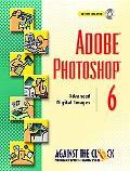 Adobe Photoshop 6 Advanced Digital Images
