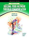 Building Your Network Through Communication