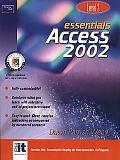 Essentials Access 2002 Level 2 Level 2
