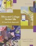 Ethics and College Student Life A Case Study Approach