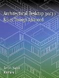 Architectural Desktop 3.0/3.3 Basics Through Advanced