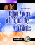 Applied College Algebra and Trigonometry With Calculus