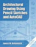 Architectural Drawing Using Pencil Sketches and Autocad
