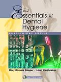 Essentials of Dental Hygiene Preclinical Skills