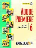 Adobe Premiere 6 Digital Video Editing