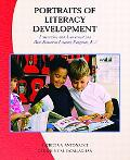 Portraits of Literacy Development Instruction and Assessment in a Well-Balanced Literacy Pro...