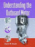 Understanding the Outboard Motor