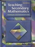 Teaching Secondary Mathematics Techniques and Enrichment Units
