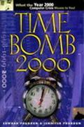 Time Bomb 2000 What the Year 2000 Computer Crisis Means to You!