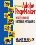 Adobe Pagemaker 6.5 An Introduction to Electronic Mechanicals