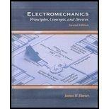 Electromechanics Principles, Concepts, and Devices