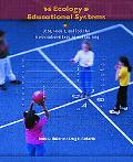 Ecology of Educational Systems Data, Models, and Tools for Improvisational Leading and Learning