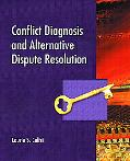 Conflict Diagnosis and Alternative Dispute Resolutuion