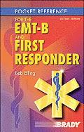 Pocket Reference for the Emt-B and First Responder