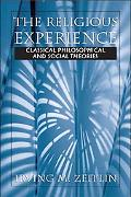 Religious Experience Classical, Philosophical, and Social Theories