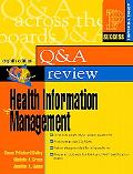 Prentice Hall's Question and Answer Review of Health Information Management
