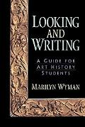 Looking and Writing A Guide for Art History Students