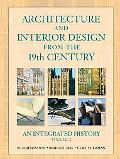 Architecture And Interior Design, 19th Century To The Present An Integrated History