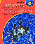 Literacy for the 21st Century Teaching Reading and Writing in Grade 4 Through 8