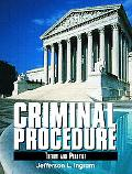 Criminal Procedure Theory and Practice