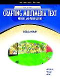 Crafting Multimedia Text Websites and Presentations