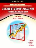 Customer Relationship Management The Bottom Line to Optimizing Your Roi