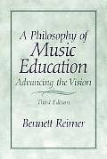 Philosophy of Music Education Advancing the Vision