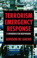 Terrorism Emergency Response A Workbook for Responders