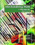 Merchandising Math A Managerial Approach