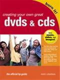 Burn It! Creating Your Own Great Dvds and Cds The Official Hp Guide