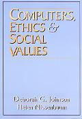 Computers, Ethics, And Social Values