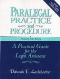 Paralegal Practice and Procedure A Practical Guide for the Legal Assistant