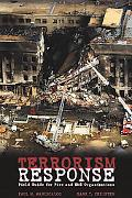 Terrorism Response Field Guide for Fire and Ems Organizations