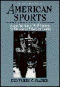 American Sports From the Age of Folk Games to the Age of Televised Sports