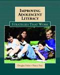 Improving Adolescent Literacy Strategies That Work
