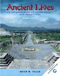 Ancient Lives An Introduction to Archaeology and Prehistory