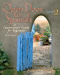 Open Door to Spanish A Conversion Course for Beginners, Leve