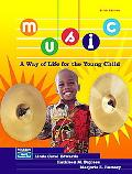 Music, a Way of Life for the Young Child